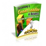 Becoming A Great Leader In Business (MRR)