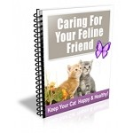 Caring For Your Feline Friend (PLR)