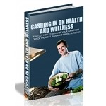 Cashing In On Health And Wellness (PLR / MRR)