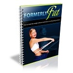 Formerly Fat (PLR)