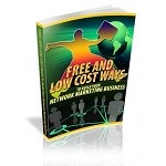 Free And Low Cost Ways To Build Your Network Marketing Business (PLR)