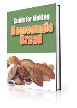 Guide for Making Homemade Bread (PLR / MRR)