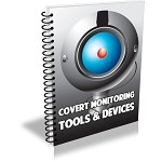 Covert Monitoring Tools and Devices (PLR / MRR)