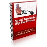 Natural Remedies for High Blood Pressure - eBook and Videos (PLR / MRR)