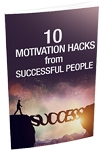 10 Motivation Hacks From Successful People (PLR / MRR)