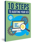 10 Steps to Auditing Your SEO (PLR / MRR)