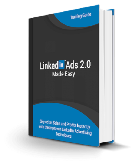 Linked In Ads 2.0 Made Easy