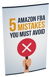 5 Amazon FBA Mistakes You Must Avoid (PLR / MRR)