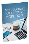 5 Productivity Hacks To Get More Done (PLR / MRR)