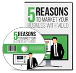 5 Reasons To Market Your Business With Video (PLR/MRR)
