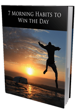 7 Morning Habits To Win The Day (PLR / MRR)