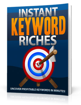 Instant Keyword Riches (MRR)