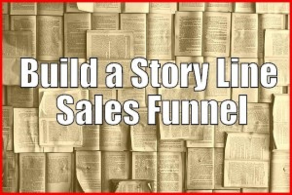 Build a Story Line Sales Funnel - PLR
