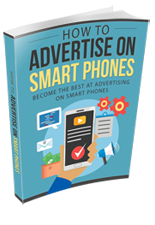 How to Advertise on Smart Phones (PLR / MRR)