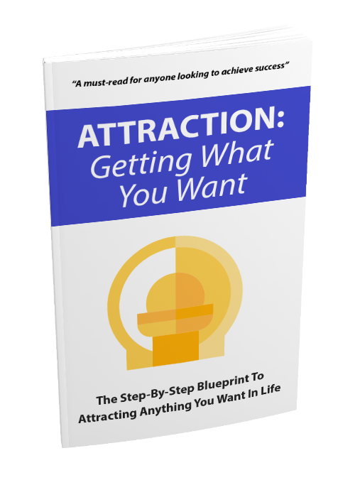 Attraction Getting What You Want (PLR / MRR)