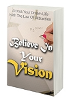 Believe In Your Vision (PLR / MRR)