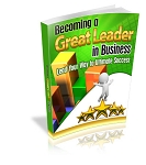 Becoming a Great Leader in Business (PLR)