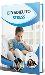 Bid Adieu To Stress (PLR / MRR)