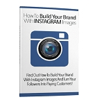 How To Build Your Brand With Instagram Images (PLR / MRR)