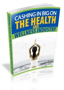 Cashing In Big On The Health And Wellness Industry (MRR)