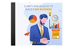 Clarity And Resolve To Build A Big Business (PLR / MRR)