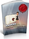Covert Product Selling Principles (PLR/MRR)