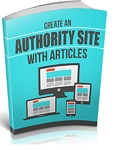 Create An Authority Site With Articles (PLR / MRR)