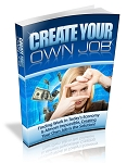 Create Your Own Job (PLR / MRR)