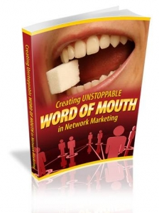 Creating Unstoppable Word Of Mouth In Network Marketing (MRR)