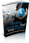 Destiny, Purpose, And Your Future (MRR)
