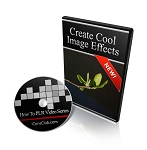 How To Create Cool Image Effects For Your Photos (PLR)
