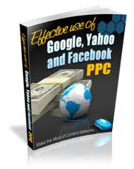 Effective Use of Google Yahoo and Facebook (MRR)