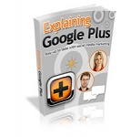 Explaining Google Plus (PLR / MRR)