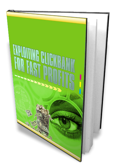 Exploiting Clickbank Fast Profits (MRR)