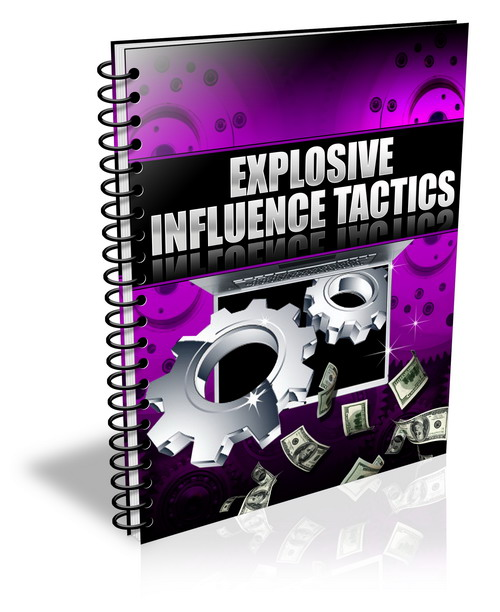 Explosive Influence Tactics (PLR / MRR)