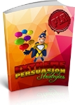 Extreme Persuasion Strategies (PLR / MRR)