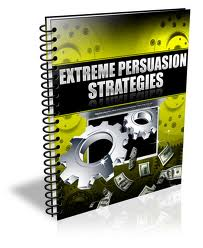 Extreme Persuasion Strategies (PLR)
