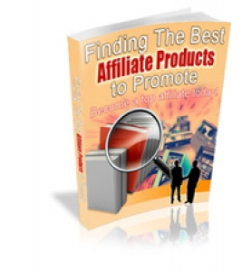 Finding The Best Affiliate Products to Promote (PLR / MRR)