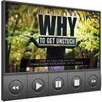Find Your Why To Get Unstuck (PLR / MRR)