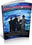 Fire Your Boss (PLR / MRR)