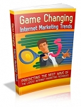 Game Changing Internet Marketing Trends (MRR)