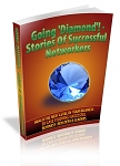Going Diamond Stories Of Successful Networkers (MRR)