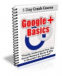 Google Plus Basics Newsletter Set (PLR)