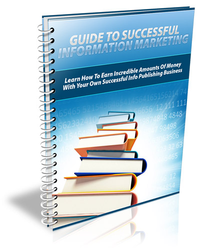 Guide to Successful Information Marketing (PLR)