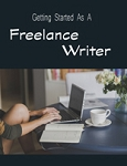Getting Started as a Freelance Writer (PLR / MRR)