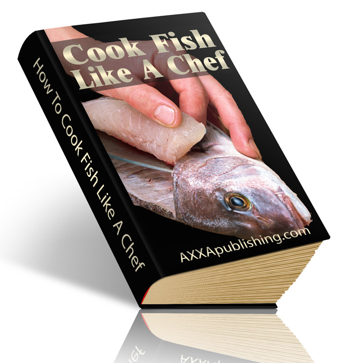 How to Cook Fish Like a Chef (PLR / MRR)