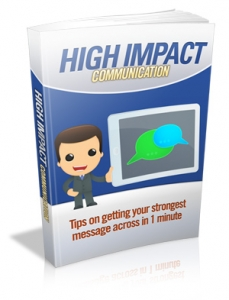 High Impact Communication (MRR)
