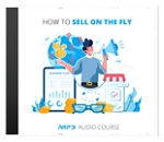 How To Sell On The Fly (PLR / MRR)