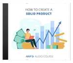 How To Create A Solid Product (PLR / MRR)