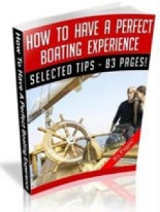 How To Have A Perfect Boating Experience (RR)